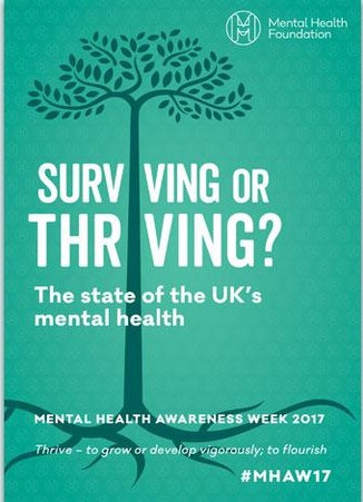 Are you Surviving or Thriving?           Mental Health Awareness Week #MHAW
