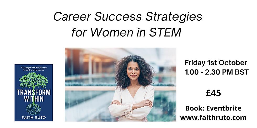 Career Success Strategies for Women in STEM