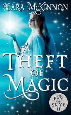 A Theft of Magic (The Fay of Skye 2)