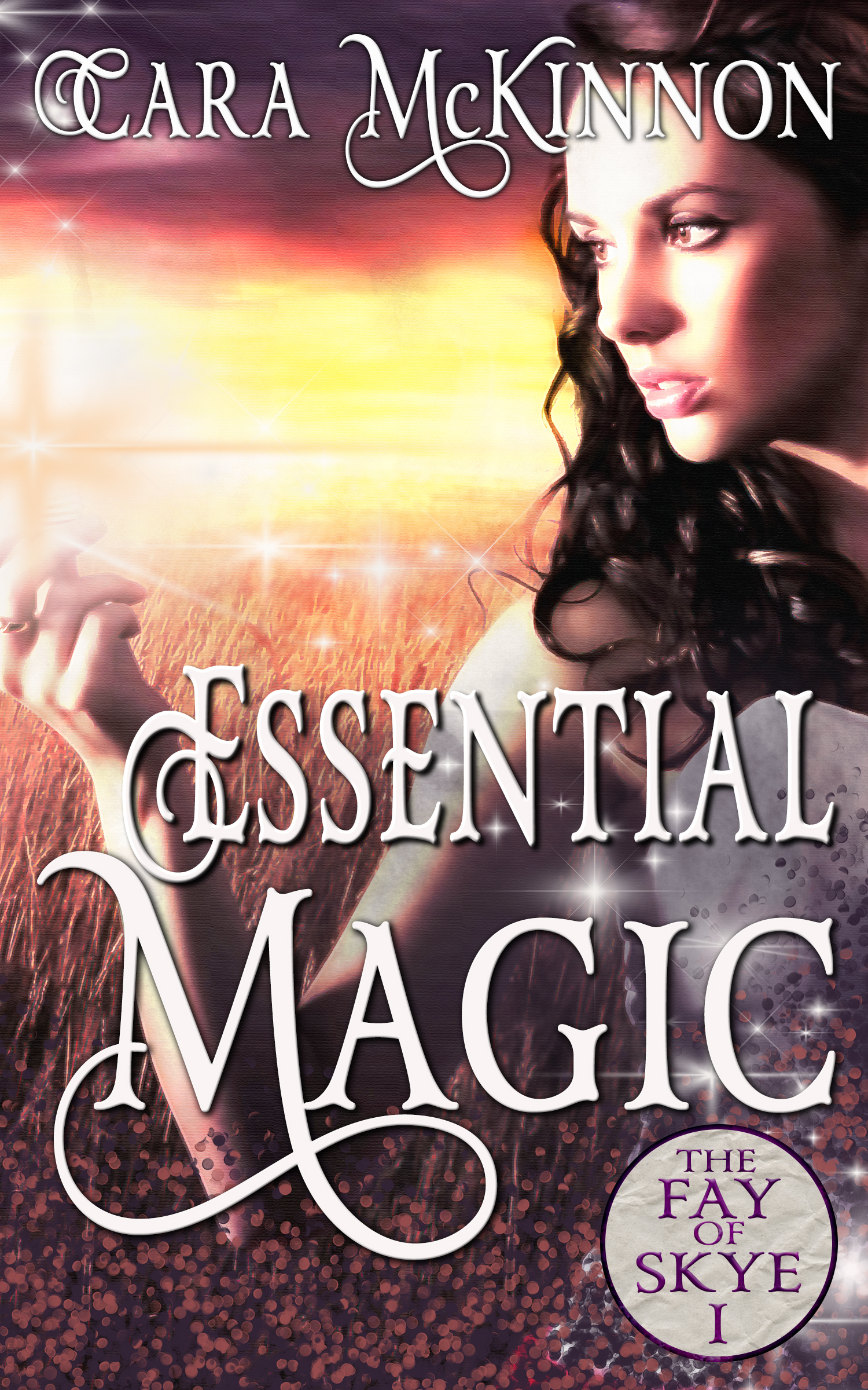 Essential Magic (The Fay of Skye 1)