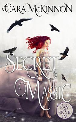 Secret Magic (The Fay of Skye 4)