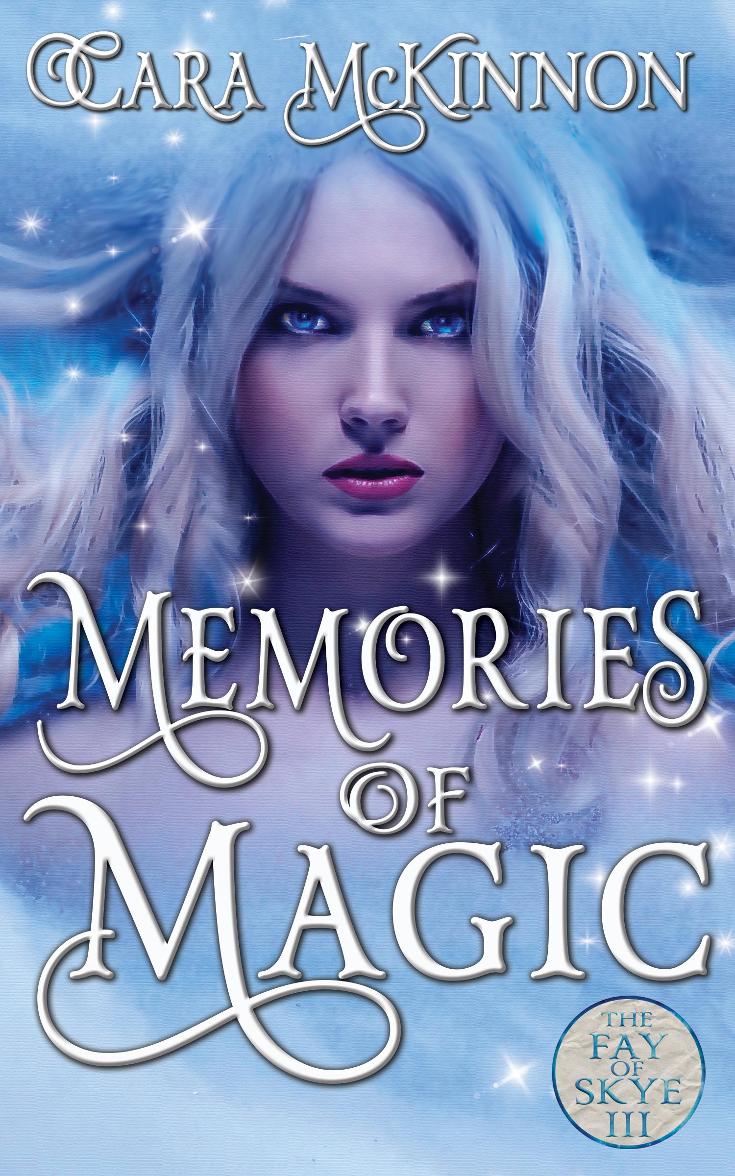 Memories of Magic (Fay of Skye 3)