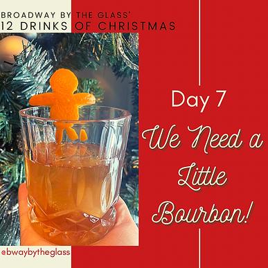 We Need a Little Bourbon