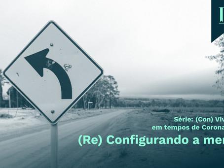 (Re) Configurando a mente