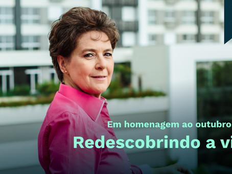 Em homenagem ao outubro Rosa: Redescobrindo a vida