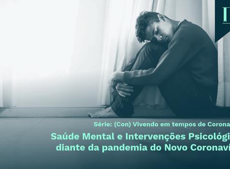 Saúde Mental e Intervenções Psicológicas diante da pandemia do Novo Coronavírus