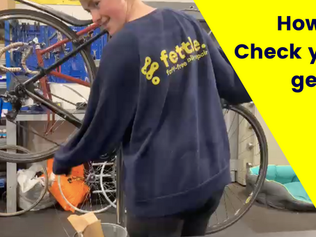 How To: Check Your Gears