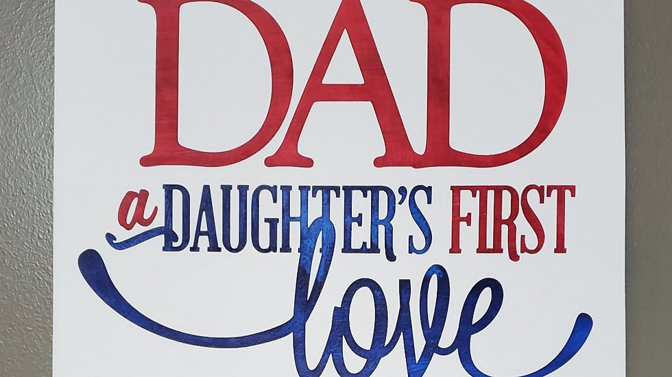 Dad - A Daughter's 1st Love Wall Hanging