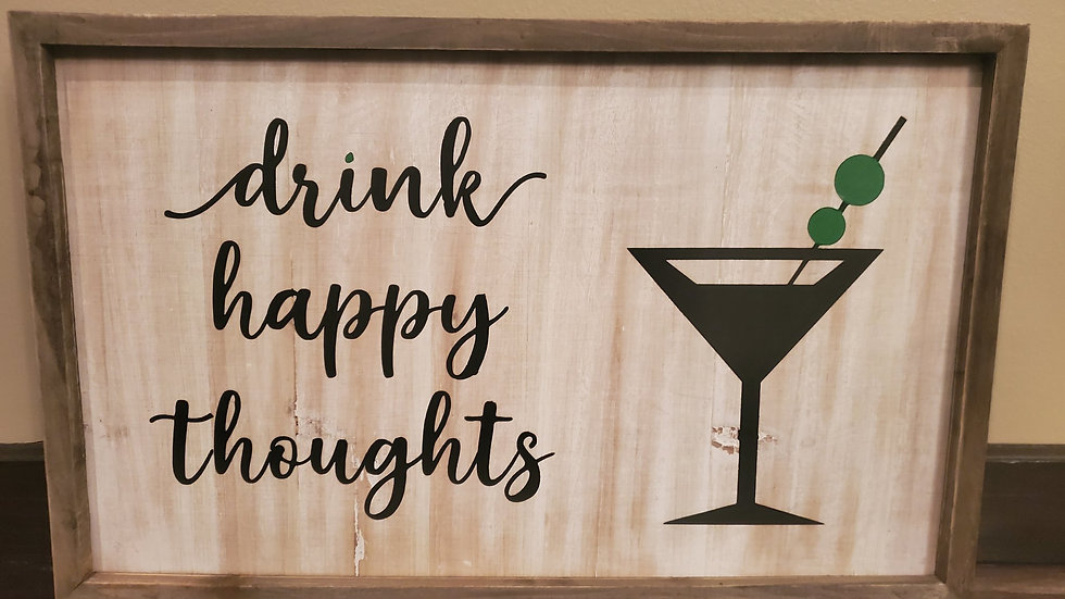 Drink Happy Thoughts Wall Hanging