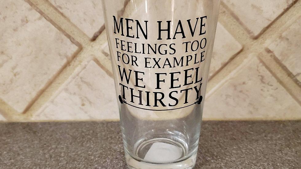 Men Have Feelings - Drinking Glass