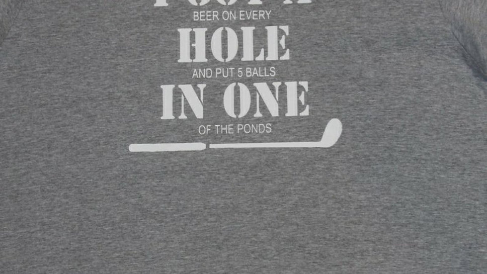 Hole In One - Funny Golf T-Shirt