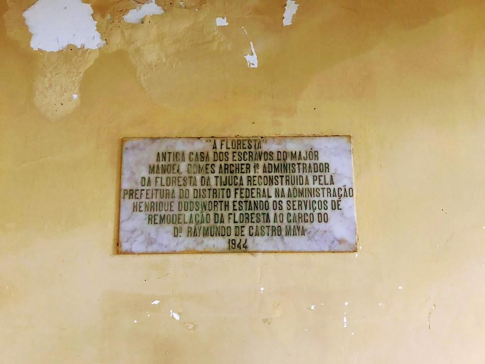 placa com descrição da casa dos escravos do major archer