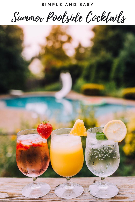 Summer poolside cocktails