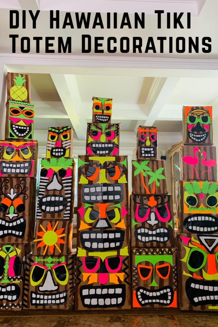 DIY Hawaiian Tiki Totem Decorations