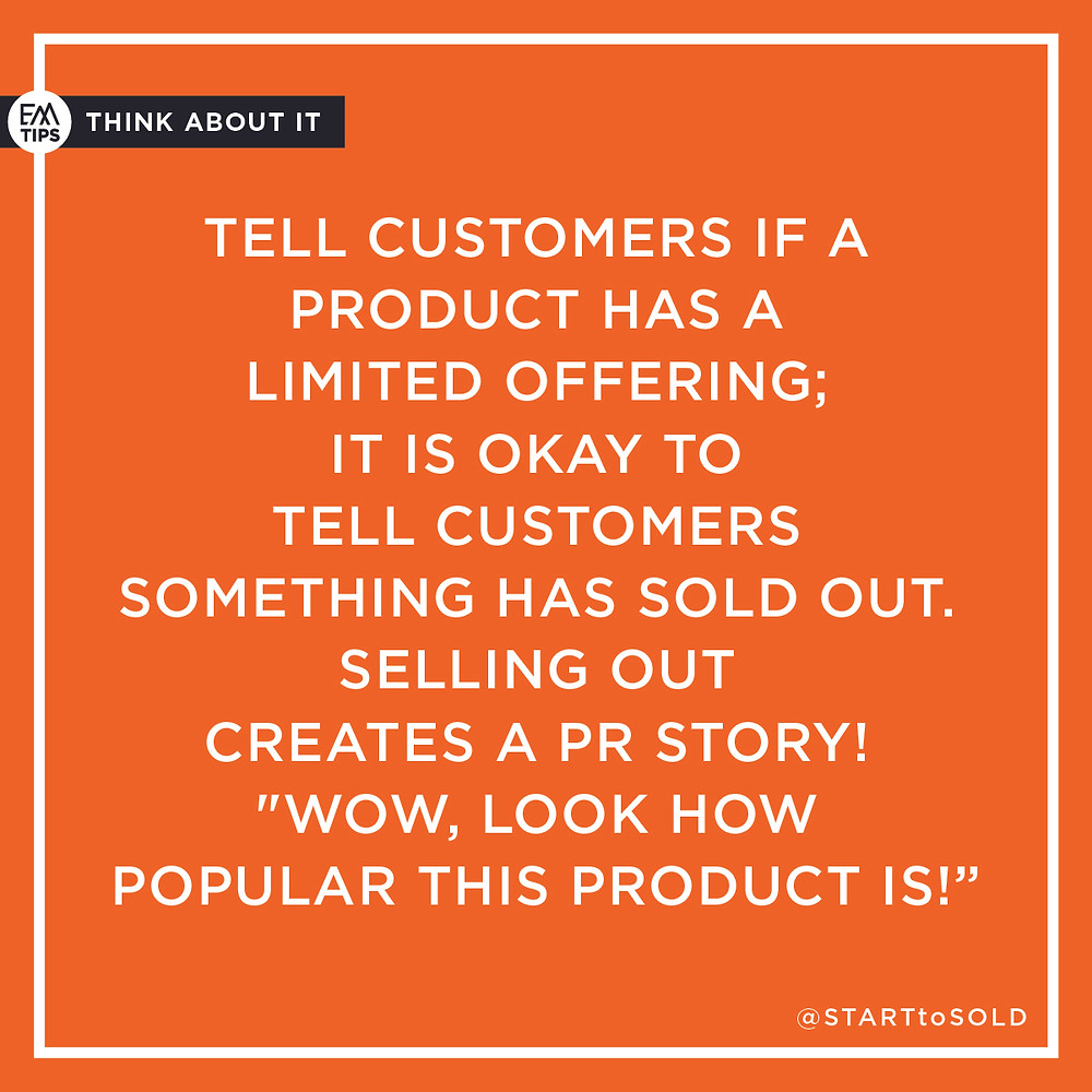 Be creative when telling your customers that a product is sold out and not just say sold out.