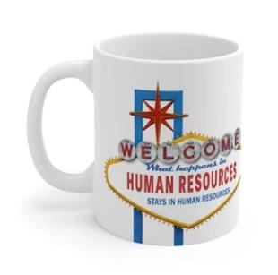 What Happens in HR Stays in HR  Mug