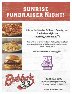 Bubba's 33s restaurant in Wesley Chapel is hosting Sunrise Fundraiser Night!