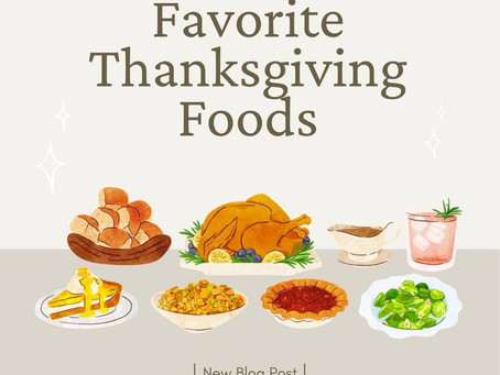 My Favorite Thanksgiving Foods