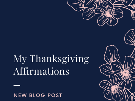 My Thanksgiving Affirmations