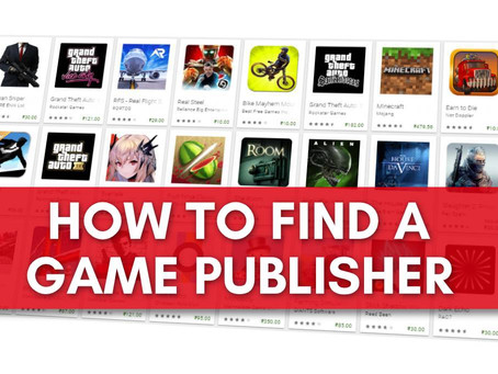 Brilliant and effective ways to find a Game Publisher!