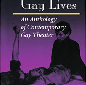 "Staging Gay Lives: An Anthology of Contemporary Gay Theatre Includes Chay Yew's ""Porcelain"""