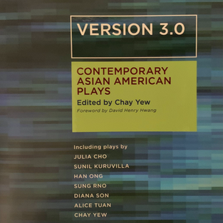 """Version 3.0: Contemporary Asian American Plays Includes Chay Yew's """"Question 27, Question 28"""""""