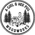 A Girl and Her Pug Woodworks