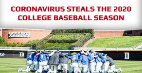 Coronavirus Steals The 2020 College Baseball Season