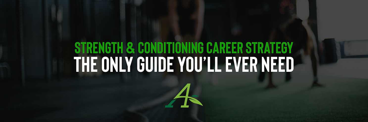 Strength and Conditioning Coach's Career Strategy Guide