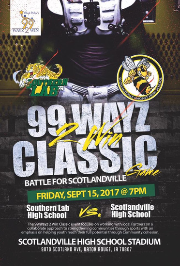 Come out and support The 99Wayz 2 Win Classic!!!!