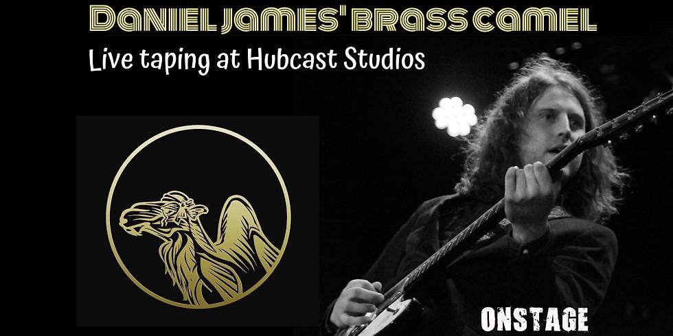 ONSTAGE: DANIEL JAMES' BRASS CAMEL