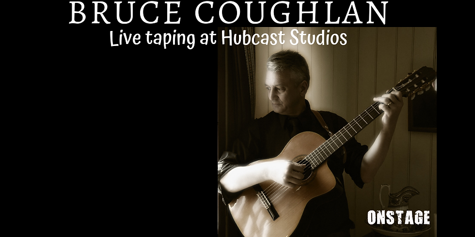 ONSTAGE: BRUCE COUGHLAN