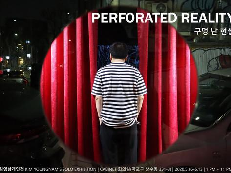 20200516_구멍 난 현실 Perforated Reality