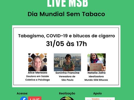 Live MSB - Dia Mundial SEM Tabaco