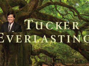 Tucker Carlson Everlasting