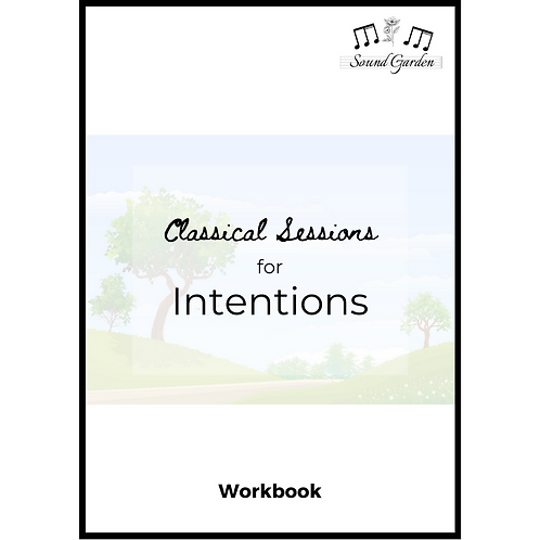 Classical Sessions for...Intentions