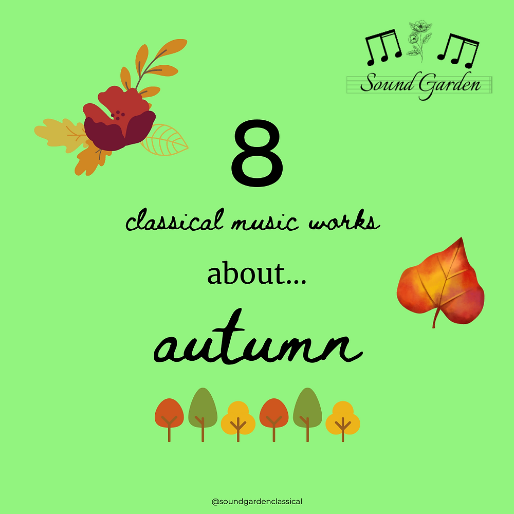 Green background, autumn leaves and trees, title 8 Classical Music Works about...Autumn