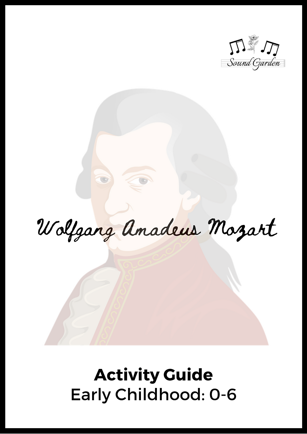 Composer Activity Guide: Wolfgang Amadeus Mozart (ages 0-6). Printable book.