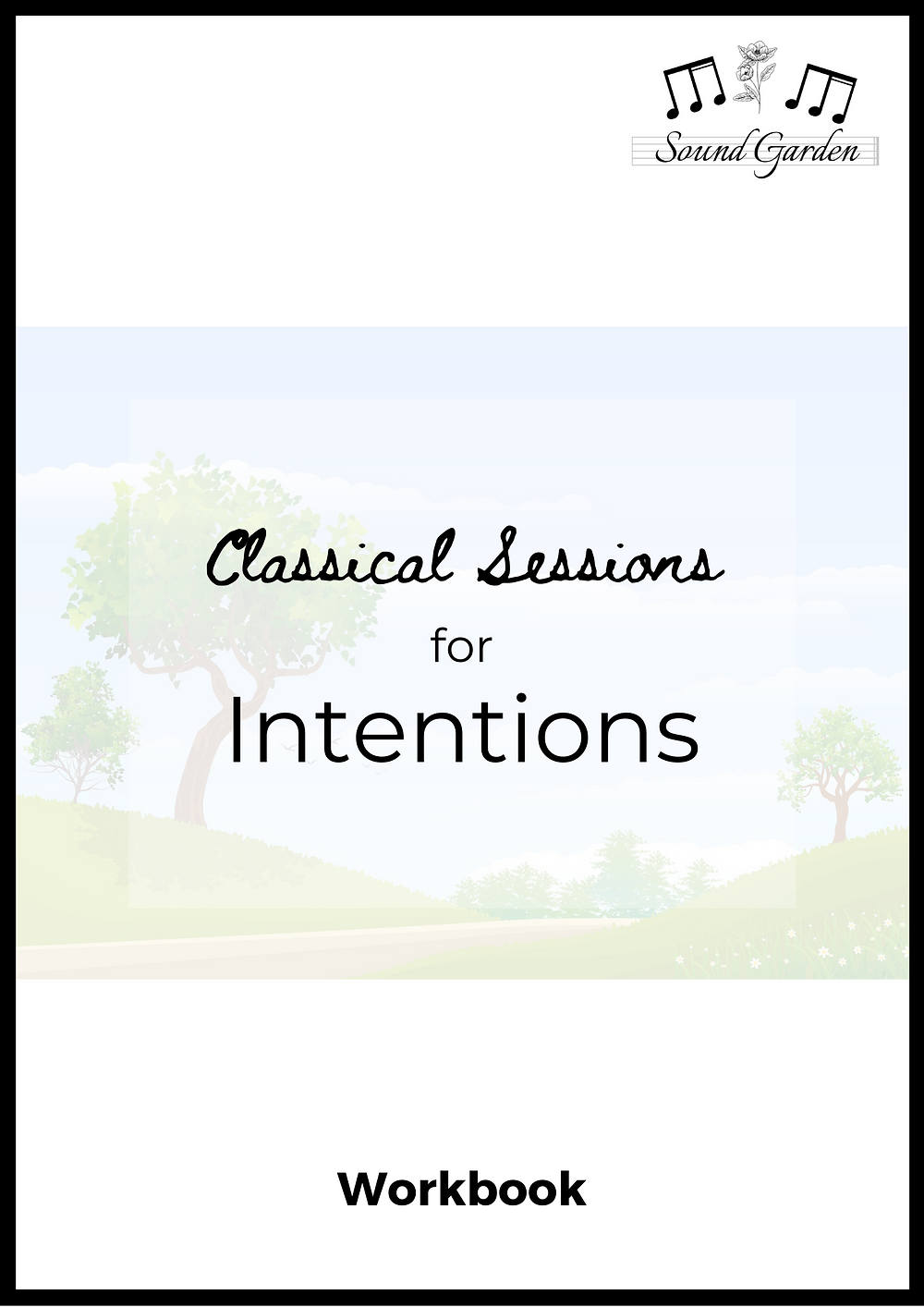 Classical Sessions for...Intentions. Printable workbook.