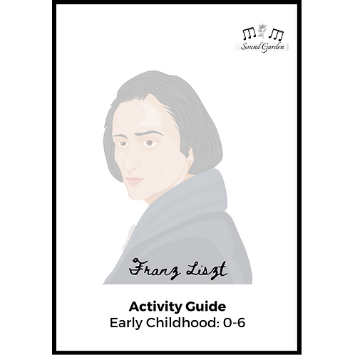Composer Activity Guide (0-6): Franz Liszt