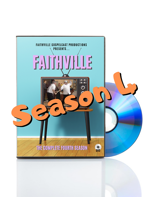 Faithville -The Fourth and Final Season