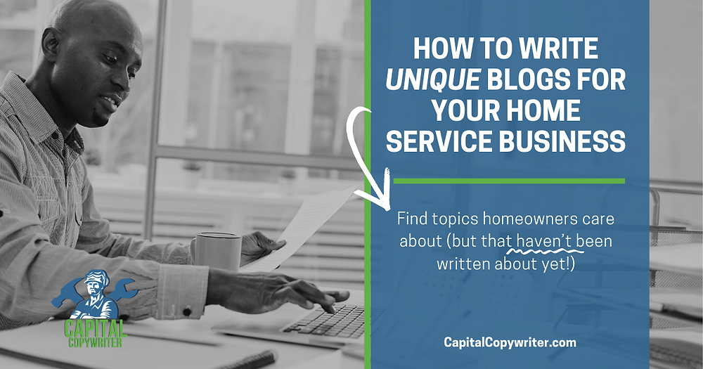 How To Write Unique Blogs For Your Home Service Business