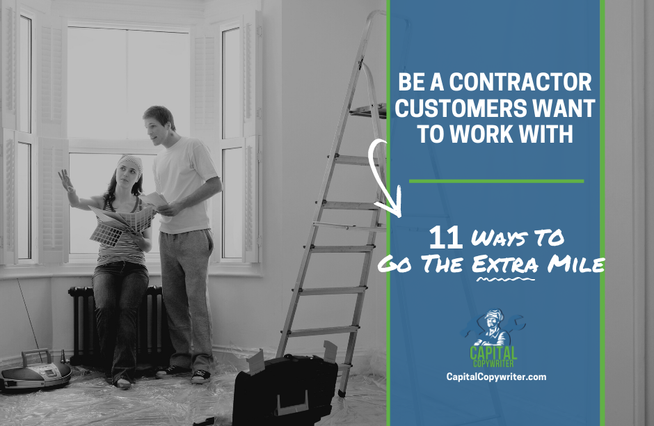 11 Ways to be a contractor customers want to work with