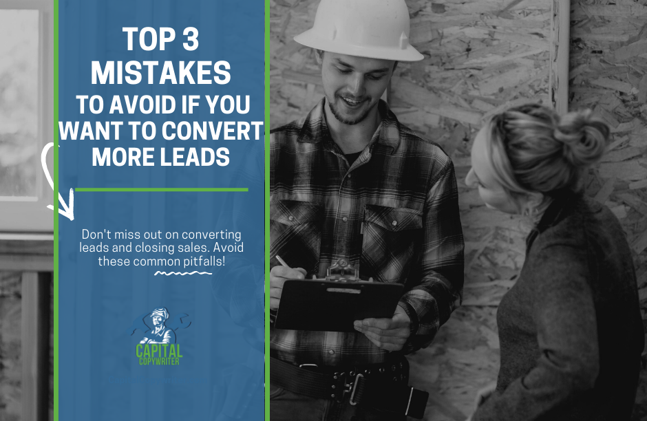 Top 3 Mistakes to Avoid if You Want to Convert More Leads