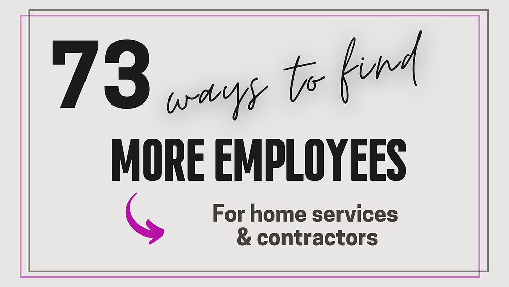 Click here to grab my list of 73 ways to find new employees