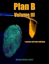 Plan B, Volume III, with short story by BV Lawson