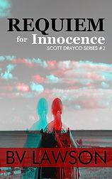 Requiem for Innocence, Scott Drayco Mystery #2, by BV Lawson