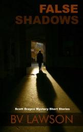 False Shadows, Scott Drayco Short Stories, BV Lawson