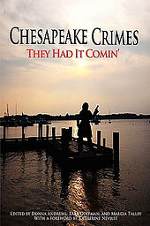 Chesapeake Crimes: They Had it Comin', with story by BV Lawson