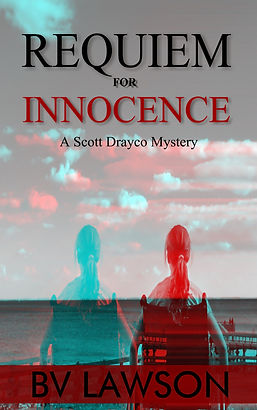 Requiem for Innocence, Scott Drayco Series #2, BV Lawson